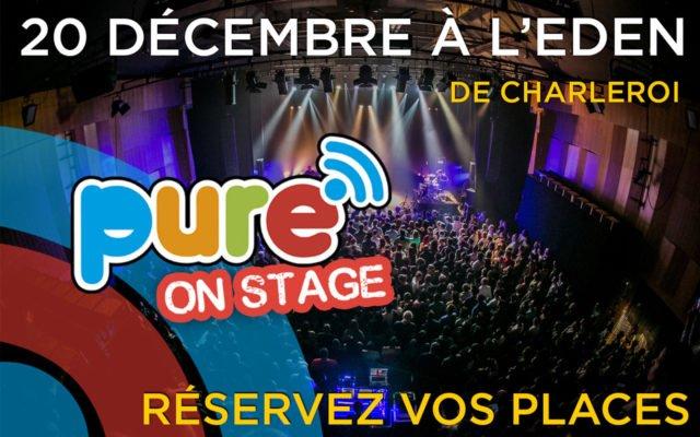 Pure On Stage @Eden Charleroi